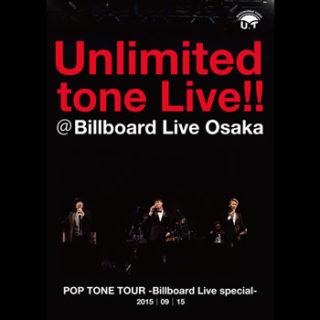 Unlimited tone<br>「Premium LIVE!!@Billboard Live Osaka