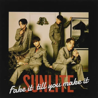 SUNLITE <br>「Fake it till you make it」