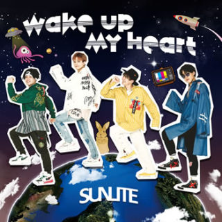 SUNLITE <br>「Wake up my heart」
