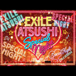 EXILE ATSUSHI/RED DIAMOND DOGS<br>「EXILE ATSUSHI SPECIAL NIGHT~Live & Soul Commentary~」