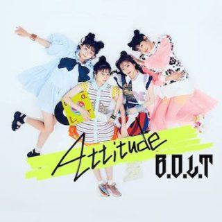 B.O.L.T<br>「Attitude」